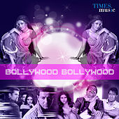 Bollywood Bollywood by Various Artists