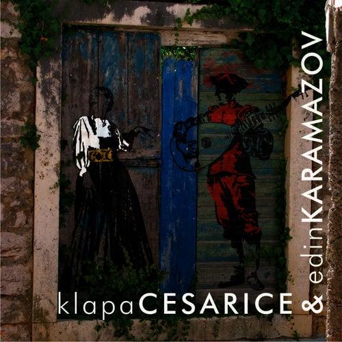 Klapa Cesarice & Edin Karamazov by Edin Karamazov