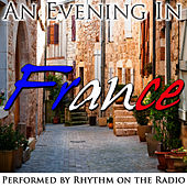 An Evening in France by Rhythm On The Radio