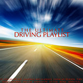 The Ultimate Driving Playlist by Various Artists