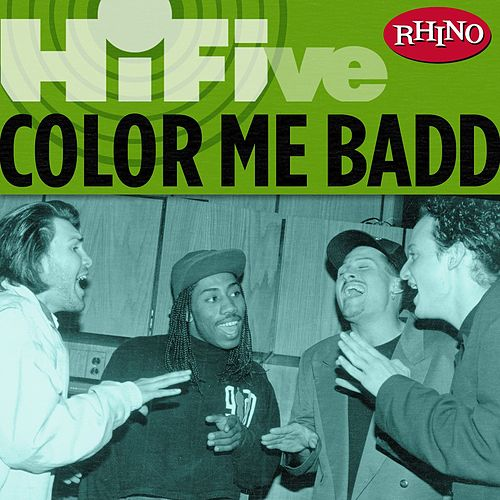 Rhino Hi-five: Color Me Badd by Color Me Badd