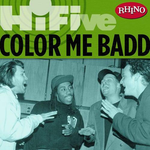 Rhino Hi-five: Color Me Badd by Color Me Badd