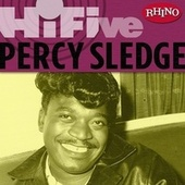 Rhino Hi-five: Percy Sledge by Percy Sledge