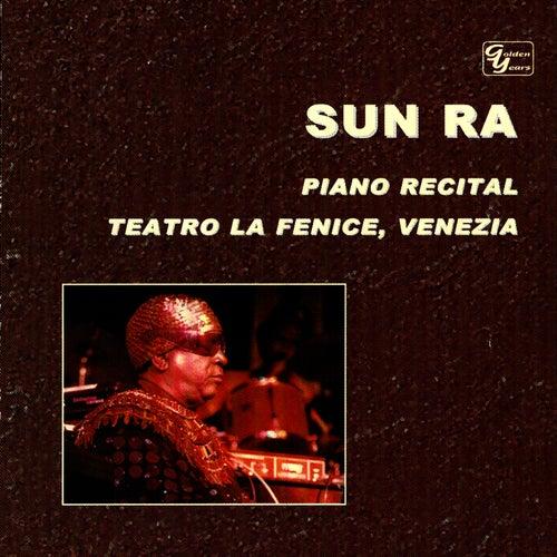 Piano Recital: Teatro La Fenice by Sun Ra