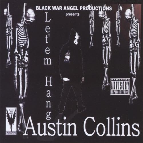 Let 'em Hang by Austin Collins