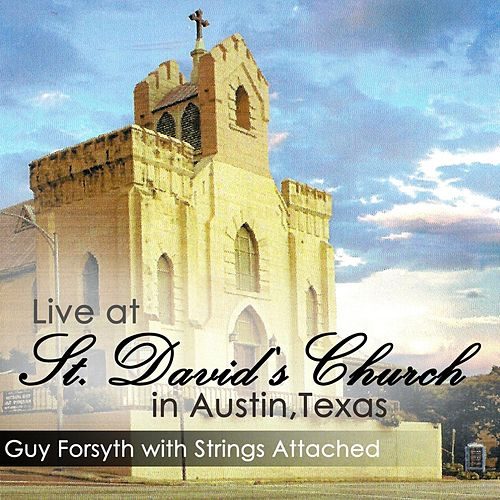 Live At St. David's Church Austin Texas by Will Taylor