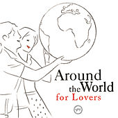 Around The World For Lovers by Various Artists