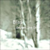 Beyond the Sky von Bliss