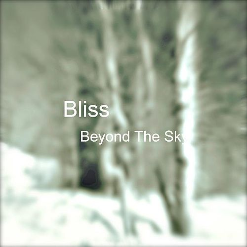 Beyond the Sky by Bliss