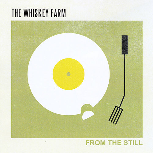 From the Still by The Whiskey Farm