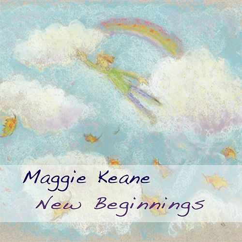 New Beginnings by Maggie Keane