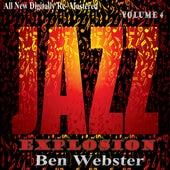 Ben Webster: Jazz Explosion, Vol. 4 von Ben Webster