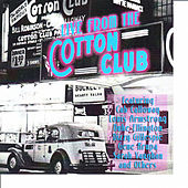 Live from the Cotton Club by Various Artists