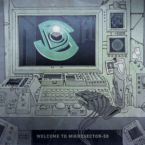 Welcome to Mikrosector-50 EP by Space Dimension Controller