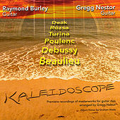Kaleidoscope - Premiere Recordings of Masterworks for Guitar Duo by Gregg Nestor