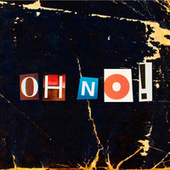 Oh No! by The Wonder Stuff
