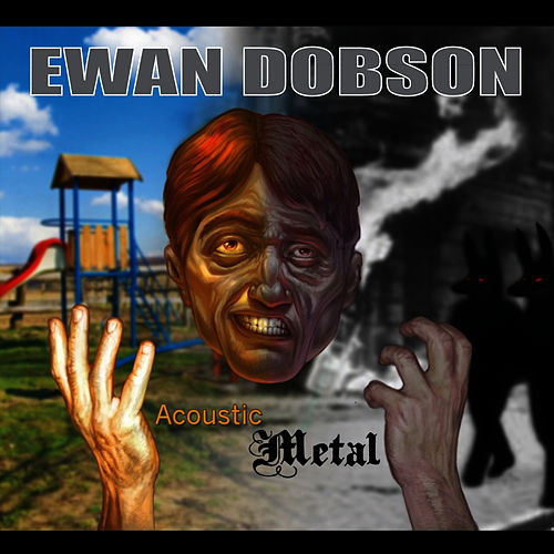 Acoustic Metal - Part 1 by Ewan Dobson