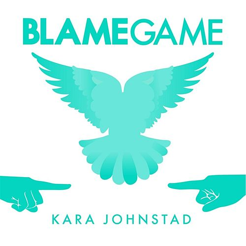 Blame Game by Kara Johnstad