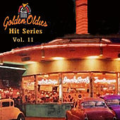 Golden Oldies Hit Series, Vol. 11 von Various Artists