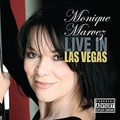 Live in Las Vegas by Monique Marvez