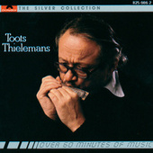 The Silver Collection by Toots Thielemans