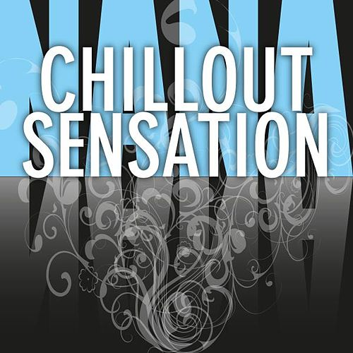 Chillout Sensation by Various Artists