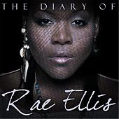 The Diary of Rae Ellis by Rae Ellis