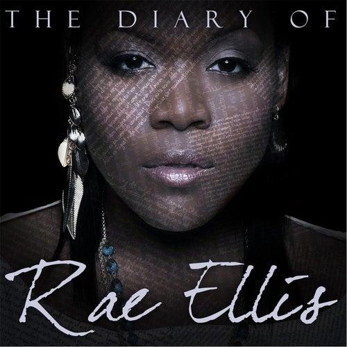 The Diary of Rae Ellis by Rae Ellis