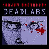 Dead Labs by Random Encounter