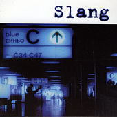BLUE by Slang
