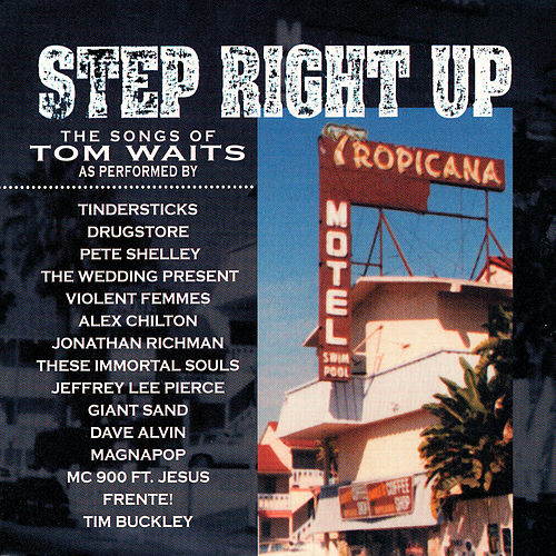 Step Right Up -- Waits Tribute von Various Artists