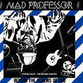 Beyond The Realms Of Dub by Mad Professor