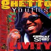 Ghetto Youth's Livity by Chukki Starr