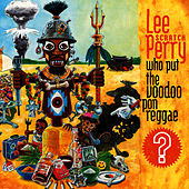 Who Put The Voodoo `Pon Reggae? by Lee