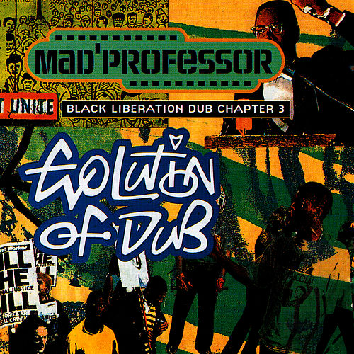 Evolution of Dub (Chapter 3) by Mad Professor