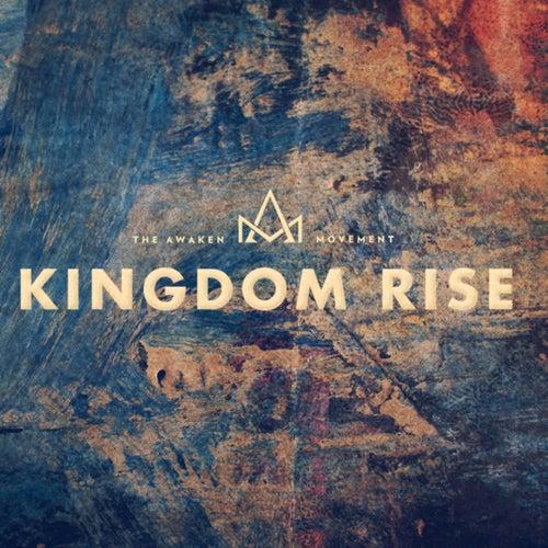 Kingdom Rise by Awaken