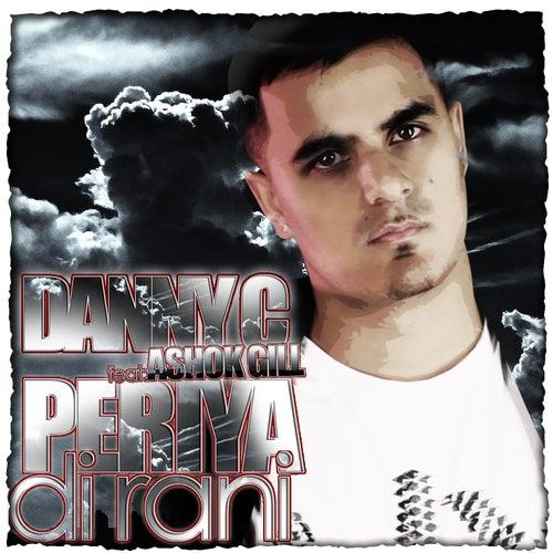 Periya Di Rani (feat. Ashok Gill) - Single by Danny C
