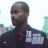 Bad Man (feat. Mystikal) by TQ