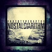 Nostalgiarithm by Prototyperaptor
