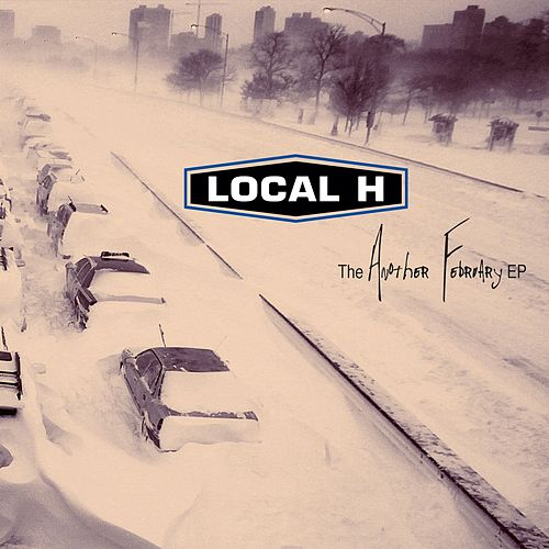 The Another February EP by Local H