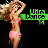 Ultra Dance 14 by Various Artists