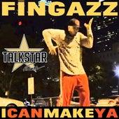 I Can Make Ya by Fingazz