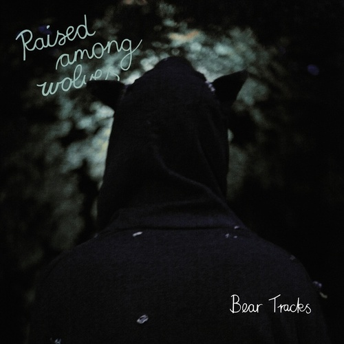 Bear Tracks EP by Raised Among Wolves