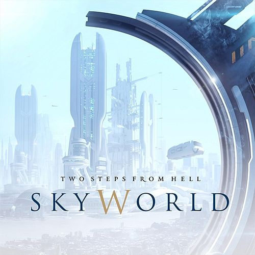 SkyWorld by Two Steps from Hell