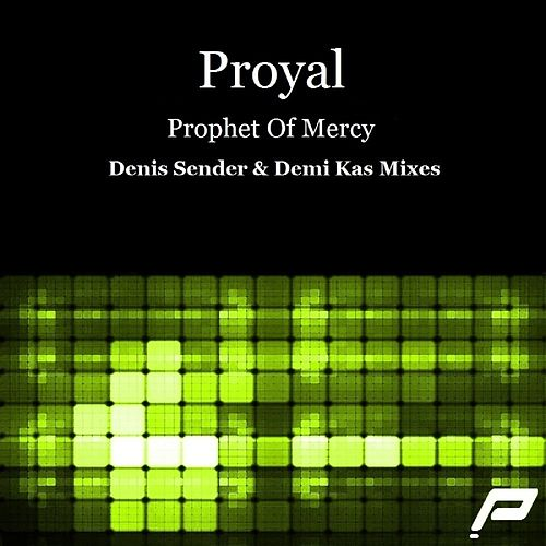 Prophet Of Mercy by Proyal