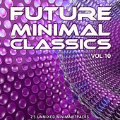 Future Minimal Classics Vol 10 - EP by Various Artists