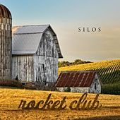 Silos by The Rocket Club