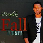 Fall (feat. the Rxmedy) by S. Madison
