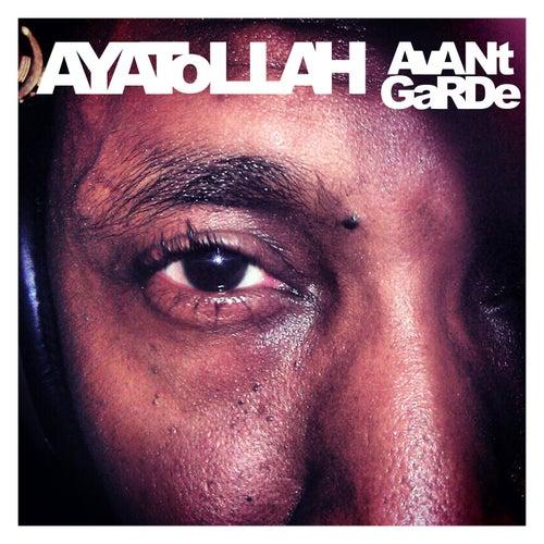 Avant Garde by Ayatollah