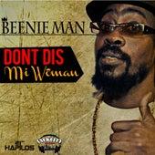 Don't Dis Mi Woman - Single von Beenie Man